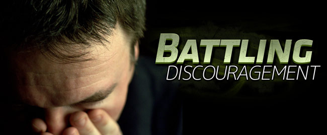 Battling Discouragement