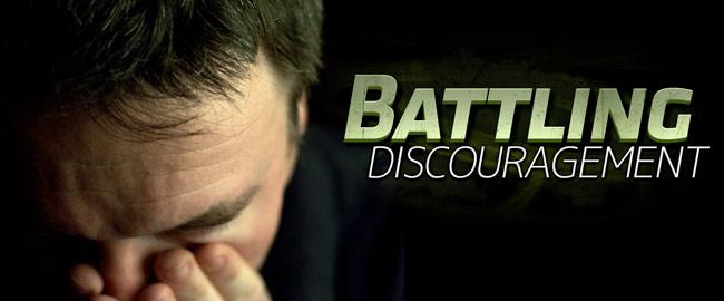 Battling Discouragement